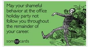 Christmas Party Meme - kill your career at company christmas party mel rappleyea sphr