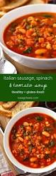 Italian Soup by Italian Sausage Spinach And Tomato Soup Iowa Eats