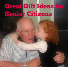 gifts for senior citizens best gift ideas senior citizens appreciate 2015life after 60