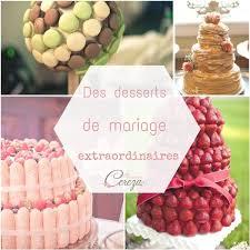 dessert mariage idées originales de dessert de mariage melle cereza bijoux