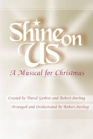 shine on us choral