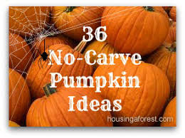 No Carve Pumpkin Decorating Ideas 36 Creative No Carve Pumpkins Housing A Forest
