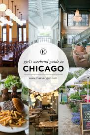 Map To Chicago by The Everygirl U0027s Weekend City Guide To Chicago Il The Everygirl