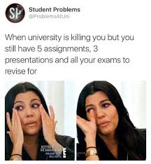 Meme University - just the university life meme by abzahmed memedroid