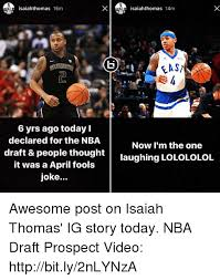 Nba Draft Memes - saiahthomas 15m 6 yrs ago today declared for the nba draft people