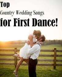 wedding songs top country wedding songs for rustic folk weddings