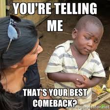 Best Comeback Memes - nintendo should come out with a dedicated home version of the