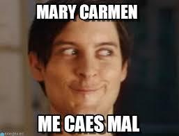 Memes Carmen - memes mary carmen memes pics 2018