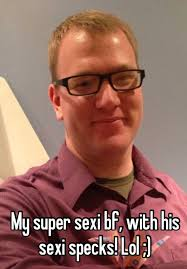 Meme Sexi - my super sexi bf with his sexi specks lol