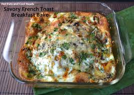 eats and cool reads savory french toast breakfast bake recipe