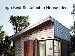 Sustainable House Design Ideas A New Book Features 150 Sustainable House Ideas Architectural Digest