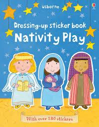 dressing up sticker book nativity play u201d at usborne books at home
