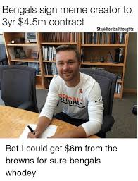 Photo Meme Creator - bengals sign meme creator to 3yr 45m contract