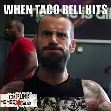 Cm Punk Memes - cmpunk wwe taco tacos tacobell food meme wrestling like