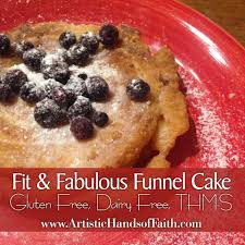 fit u0026 fabulous funnel cakes u2013 gluten free dairy free thm s