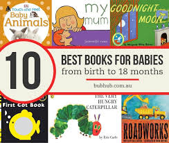 best baby book top 10 best books for babies from birth to 18 months bub hub
