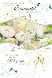 55th wedding anniversary congratulations on your emerald wedding anniversary 55th
