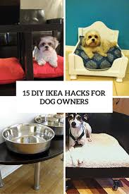15 super smart diy ikea hacks for dog owners shelterness