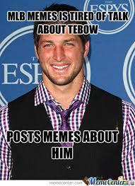 Tebow Meme - mlb memes hates tebow during baseball season by aaronscool meme