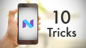 android tricks 10 cool android nougat tricks and features