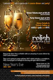 celebrate new year u0027s eve 2016 2017 at relish gastropub u0026 bar