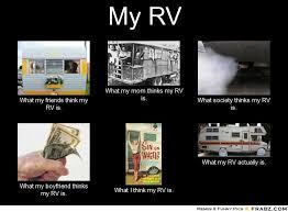 my rv meme generator what i do rv memes and funny stuff