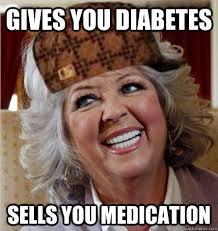 Paula Deen Meme - scumbag paula deen memes quickmeme