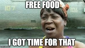 Free Food Meme - free food imgflip