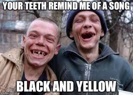Yellow Teeth Meme - ugly twins memes imgflip