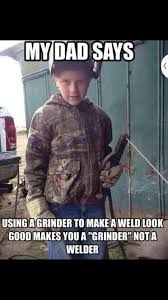 Funny Welding Memes - 17 best vertwelder images on pinterest funny pics ha ha and