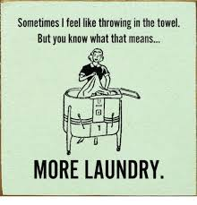 Towel Meme - 25 best memes about throw in the towel throw in the towel memes