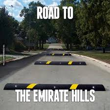 Dubai Memes - road to the emirate hills http www dubaimemes com meme 167 road