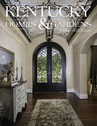 University Of Kentucky Home Decor Kentucky Homes U0026 Gardens Magazine By Kentucky Homes U0026 Gardens Issuu