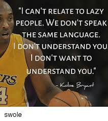 Lazy People Memes - 25 best memes about kobe bryant and lazy kobe bryant and
