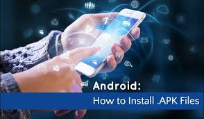 how to install apk on android phone what is an apk file and how to install it on android