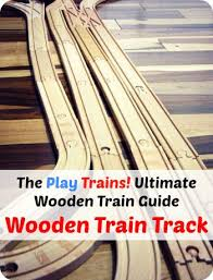 Make Wood Toy Train Track by Best 25 Wooden Train Ideas On Pinterest Wooden Toy Train Train
