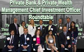 round table wealth management private bank and private wealth management chief investment officer
