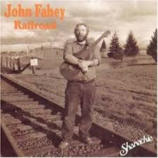 railroad i by fahey album american primitivism reviews