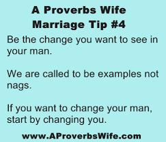 marriage proverbs marriage tip 4 let god change your spouse