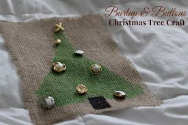 burlap u0026 buttons christmas tree craft my crafty spot when life