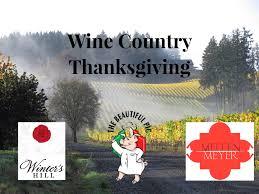 thanksgiving friendship wine country thanksgiving u2014 winter u0027s hill wine