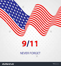 9 11 Remembrance Flag 9 11 Never Forget Patriot Day