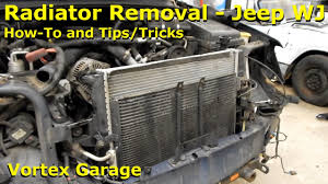 radiator for 2004 jeep grand how to remove the radiator on a jeep wj grand tips
