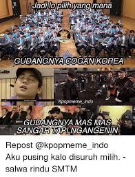 Meme Indo - 25 best memes about kpop meme kpop memes