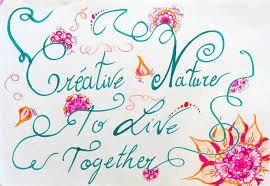 creative nature to live together