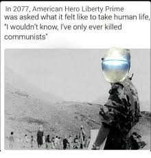 Liberty Prime Meme - a small dump of liberty prime album on imgur