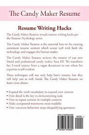 resume writing help the candy maker resume resume writing hacks resume psychology the candy maker resume resume writing hacks resume psychology volume 2 dirk spencer 9780692652695 amazon com books