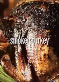 smoked thanksgiving turkey recipe thanksgiving turkey