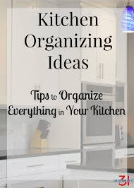 kitchen organizing ideas organized 31