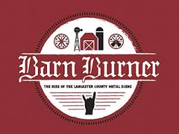 Tire Barn Lancaster Pa Barn Burner The Rise Of The Lancaster Metal Scene Indiegogo